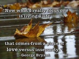 George Bryant quote focus
